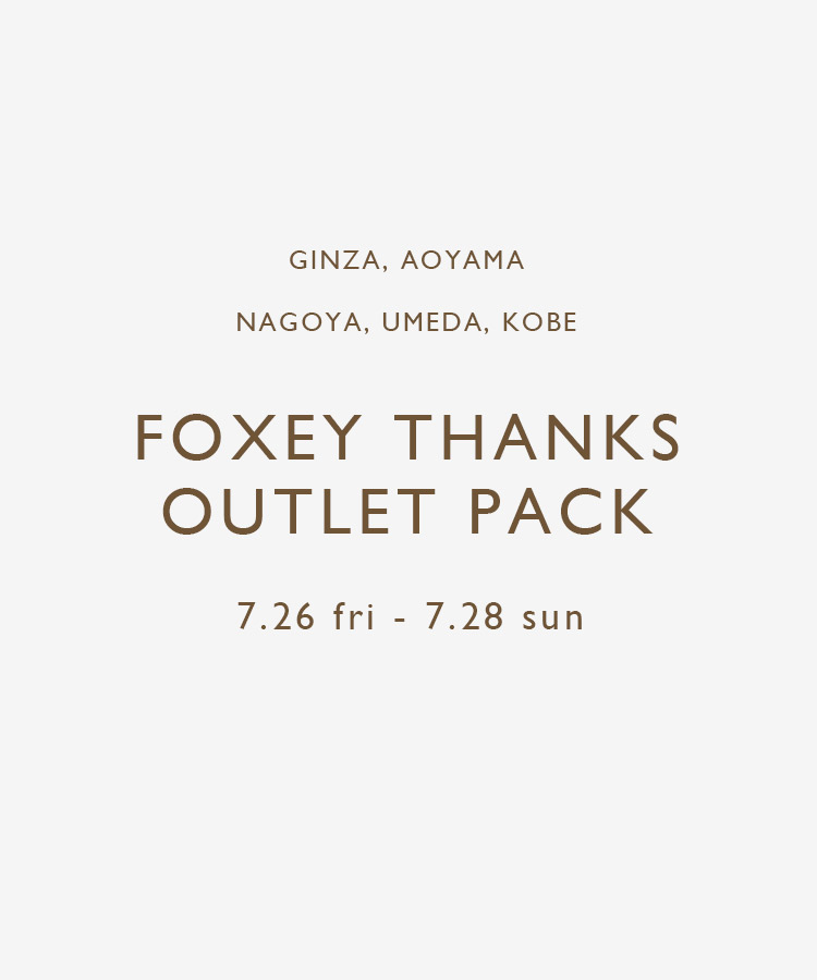 FOXEY THANKS OUTLET PACK ご予約開始のお知らせ